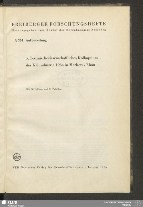 Vorschaubild von 5. Technisch-Wissenschaftliches Kolloquium der Kaliindustrie 1964 in Merkers/Rhön