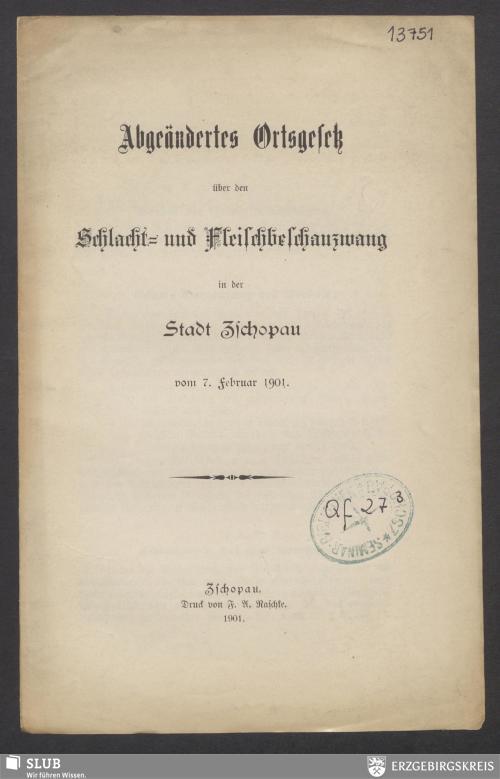 Vorschaubild von Abgeändertes Ortsgesetz über den Schlacht- und Fleischbeschauzwang in der Stadt Zschopau vom 7. Februar 1901