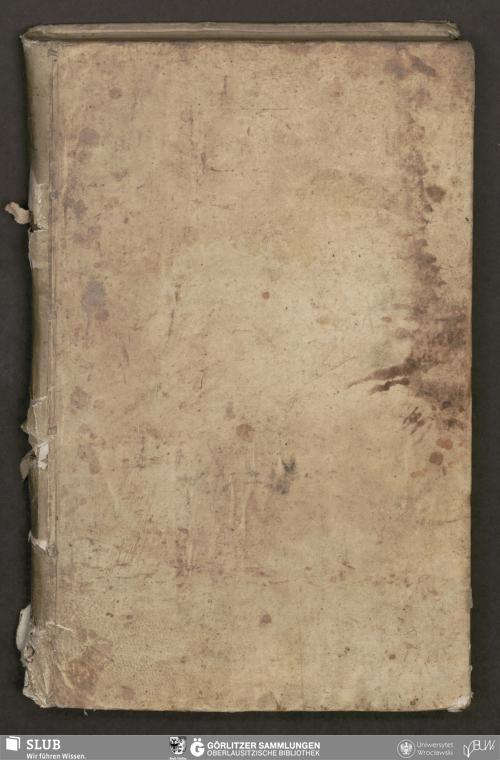 Vorschaubild von Acten, in vndt außer dem Marggraffthumb Ober Laußnitz - Bibliothek der Oberlausitzischen Gesellschaft der Wissenschaften Görlitz, L I 242 - UB Wrocław, Akc. 1948/480