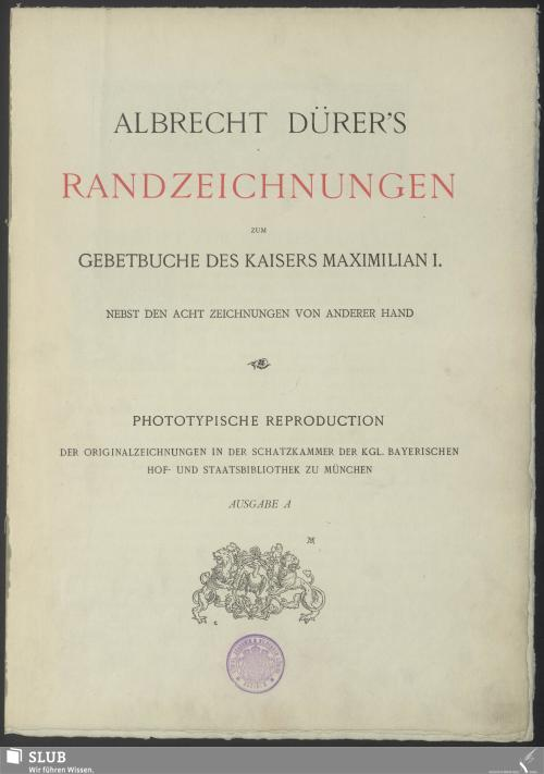 Vorschaubild von Albrecht Dürer's Randzeichnungen zum Gebetbuche des Kaisers Maximilian I.