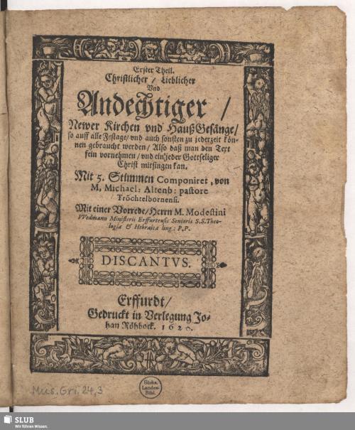 Vorschaubild von Erster Theil. Christlicher/ Lieblicher Und Andechtiger/ Newer Kirchen und Hauß Gesänge