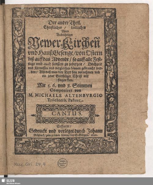 Vorschaubild von Der ander Theil. Christlicher/ Lieblicher Unnd Andechtiger/ Newer Kirchen und Hauß Gesenge