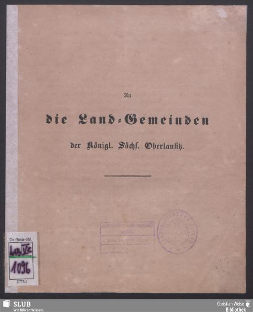 Vorschaubild von An die Land-Gemeinden der Königl. Sächs. Oberlausitz