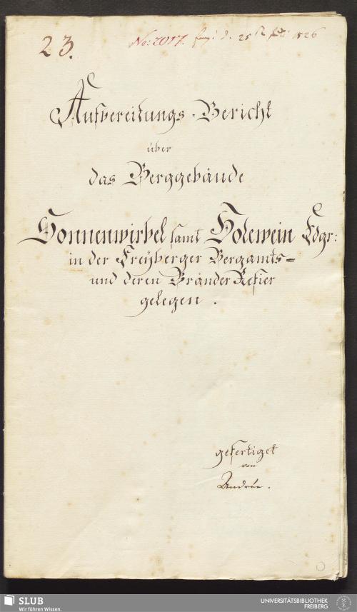Vorschaubild von Aufbereitungs-Bericht über das Berggebäude Sonnenwirbel samt Holewein Fdgr: in der Freyberger Bergamts- und deren Bränder Refier gelegen - 18.6669 4.