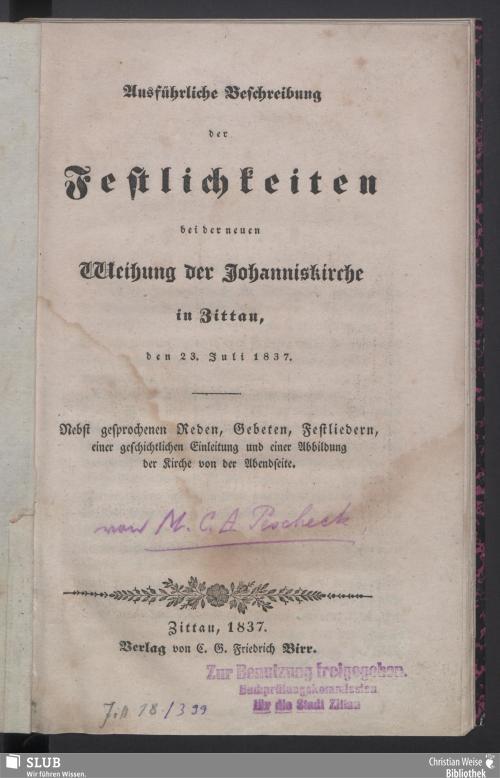 Vorschaubild von Ausführliche Beschreibung der Festlichkeiten bei der neuen Weihung der Johanniskirche in Zittau, den 23. Juli 1837