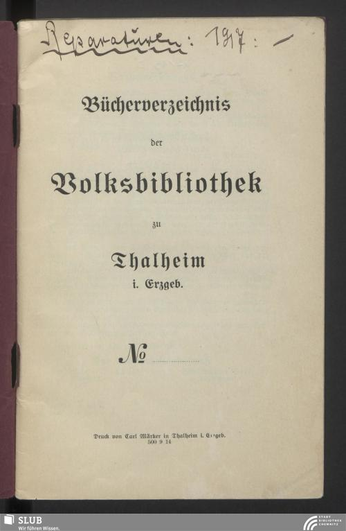 Vorschaubild von [Bücherverzeichnis der Volksbibliothek zu Thalheim i. Erzgeb.]