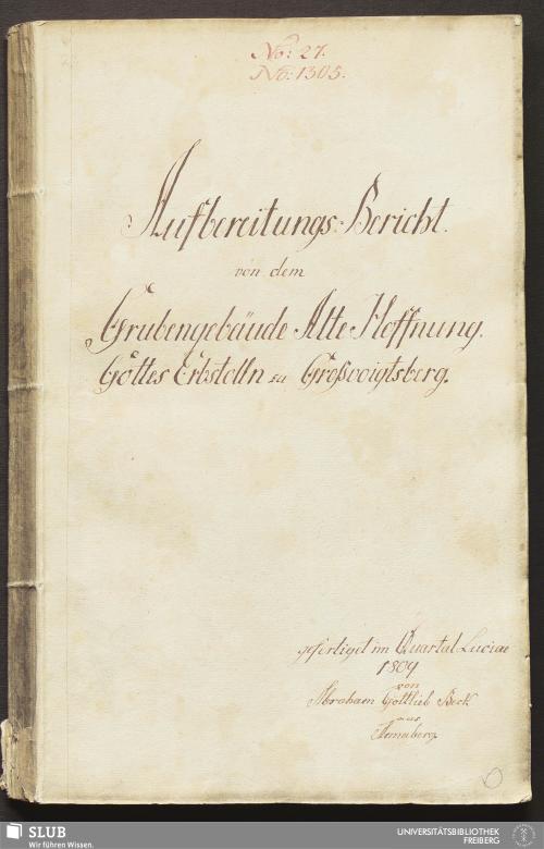 Vorschaubild von Aufbereitungs-Bericht. von dem Grubengebäude Alte Hoffnung. Gottes Erbstolln zu Großvoigtsberg - 17.7205 4.