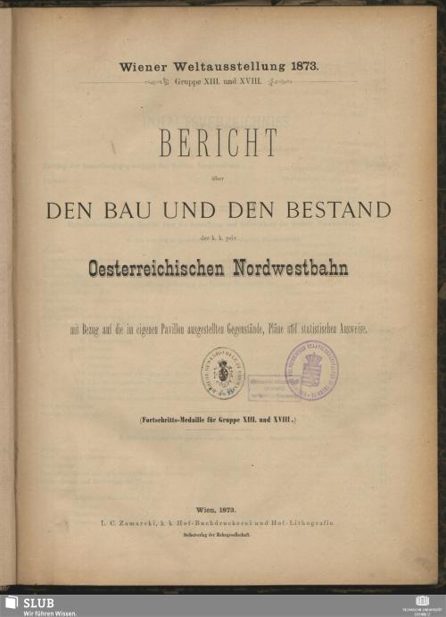 Vorschaubild von Bericht über den Bau und den Bestand der k.k. priv. Oesterreichischen Nordwestbahn