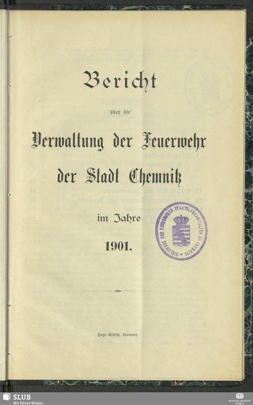 Vorschaubild von [Bericht über die Verwaltung der Feuerwehr der Stadt Chemnitz]