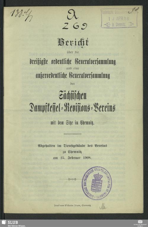 Vorschaubild von [Bericht über die ... ordentliche Generalversammlung des Sächsischen Dampfkessel-Revisions-Vereins]