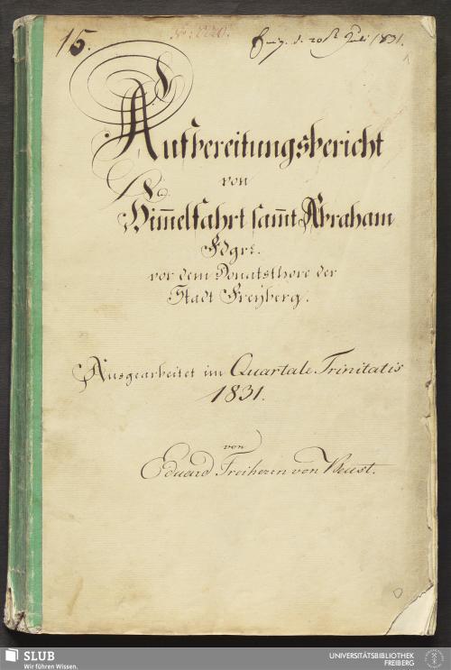 Vorschaubild von Aufbereitungsbericht von Him̄elfahrt sammt Abraham Fdgr. vor dem Donatsthore der Stadt Freyberg - 18.6872 4.