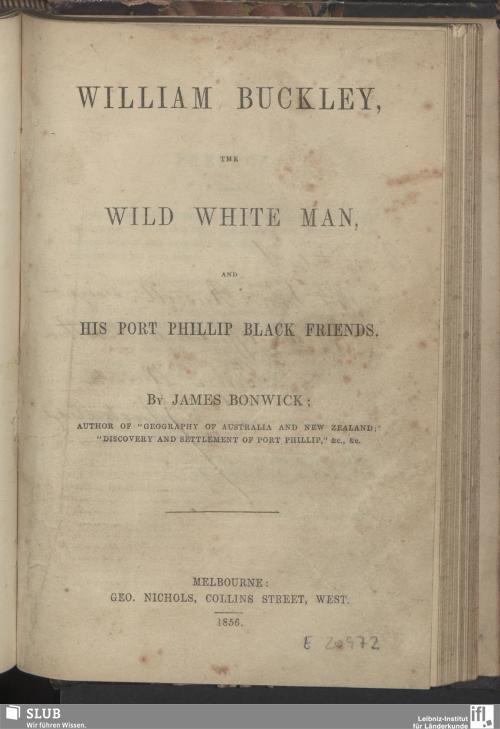 Vorschaubild von William Buckley, the wild white man and his Port Phillip black friends