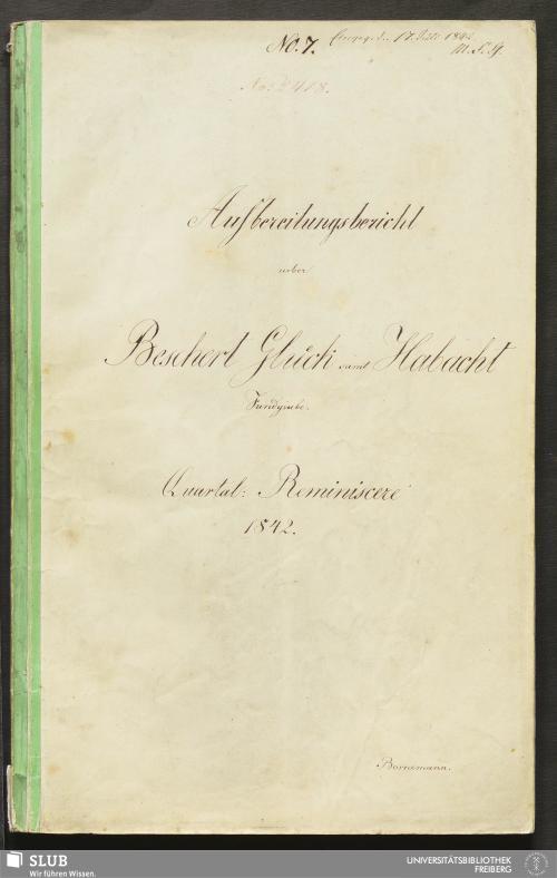 Vorschaubild von Aufbereitungsbericht ueber Beschert Glück samt Habacht Fundgrube - 18.7070 4.