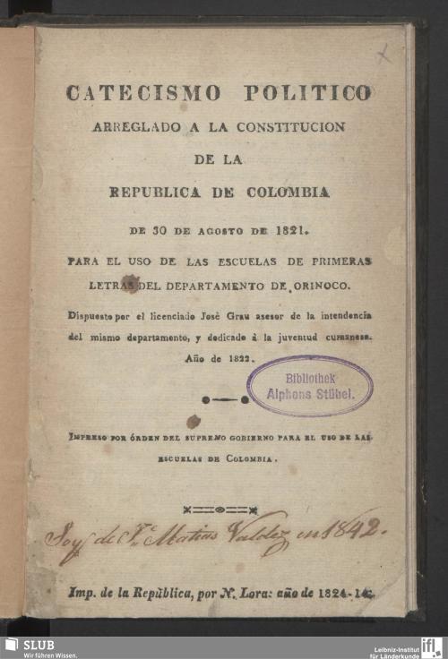 Vorschaubild von Catecismo Politico Arreglado A La Constitucion De La Republica De Colombia De 30 De Agoste De 1821
