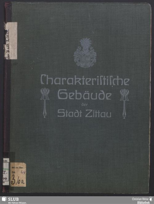 Vorschaubild von Charakteristische Gebäude der Stadt Zittau