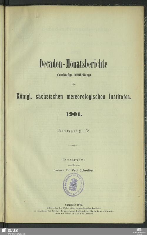 Vorschaubild von [Decaden-Monatsberichte (Vorläufige Mittheilung) des Königl. Sächsischen Meteorologischen Institutes]