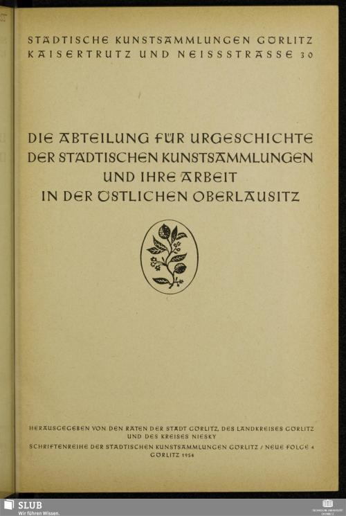 Vorschaubild von Die Abteilung für Urgeschichte der Städtischen Kunstsammlungen und ihre Arbeit in der östlichen Oberlausitz