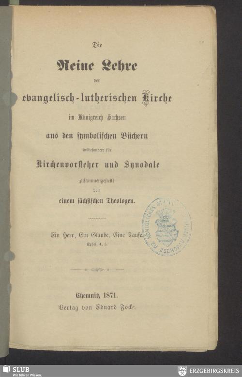 Vorschaubild von Die Reine Lehre der evangelisch-lutherischen Kirche im Königreich Sachsen