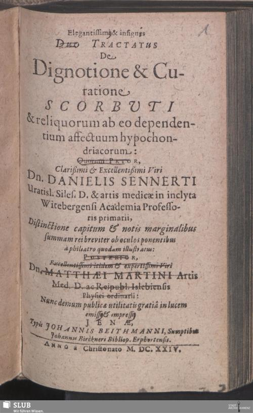 Vorschaubild von Elegantissimi & insignes Duo Tractatus De Dignotione & Curatione Scorbvti & reliquorum ab eo dependentium affectuum hypochondriacorum