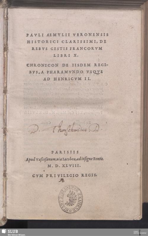 Vorschaubild von Pavli Aemylii Veronensis Historici Clarissimi, De Rebvs Gestis Francorvm Libri X