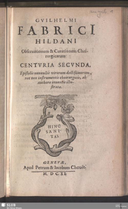 Vorschaubild von Gvilhelmi Fabrici[i] Hildani Obseruationum & Curationum Cheirurgicarum Centvria Secvnda