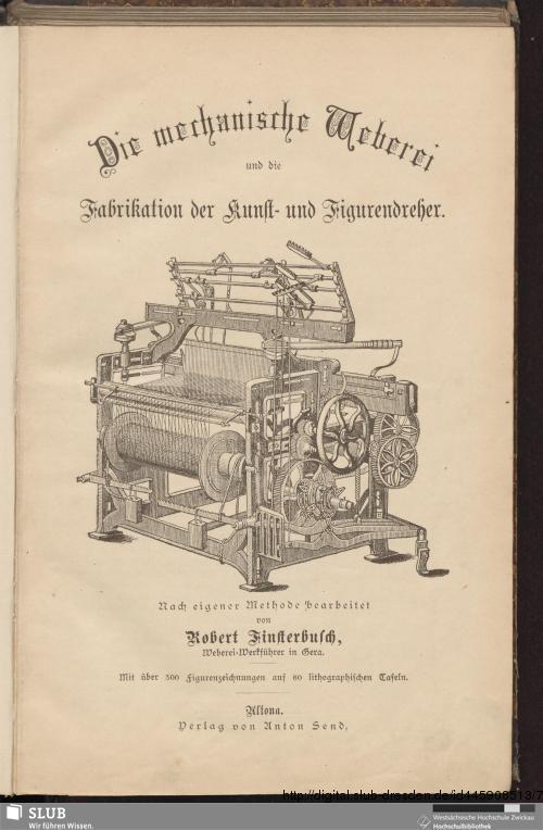 Vorschaubild von Die mechanische Weberei und die Fabrikation der Kunst- und Figurendreher