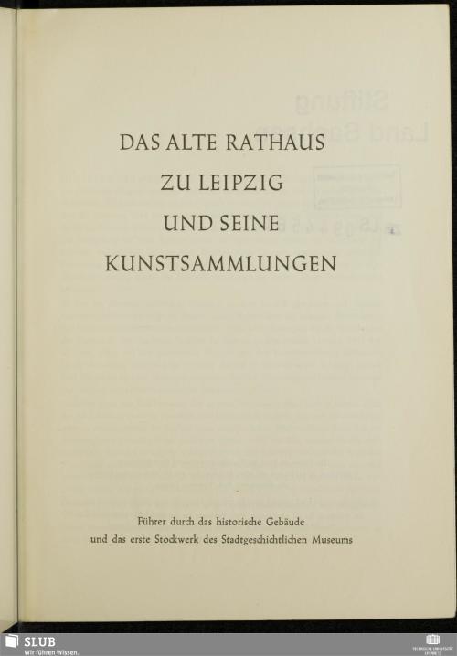 Vorschaubild von Das alte Rathaus zu Leipzig und seine Kunstsammlungen