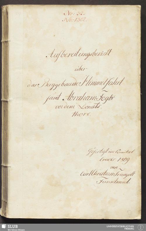 Vorschaubild von Aufbereitungsbericht über das Berggebaeude Himmelfahrt samt Abraham Fdgbr vor dem Donatsthore - 17.7203 4.