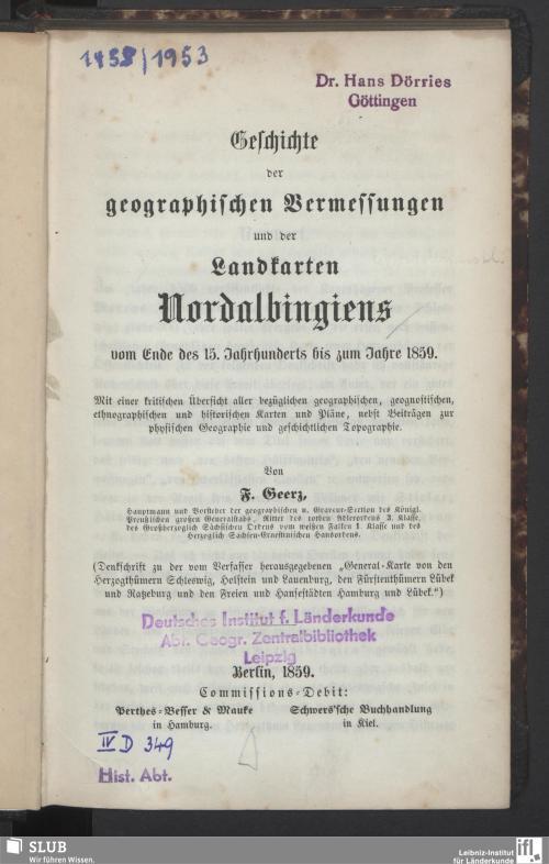 Vorschaubild von Geschichte der geographischen Vermessungen und der Landkarten Nordalbingiens vom Ende des 15. Jahrhunderts bis zum Jahre 1859