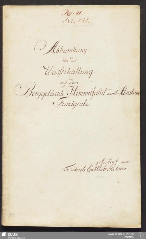 Vorschaubild von Abhandlung über die Wasserhaltung auf dem Berggebäude Himmelfahrt samt Abraham Fundgrube - 17.6690 4.
