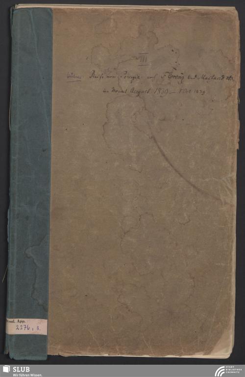 Vorschaubild von Reise von Perugia nach Florenz und Mailand etc. im Monat August 1839 - 1. Oct. 1839 - App. 2276/3