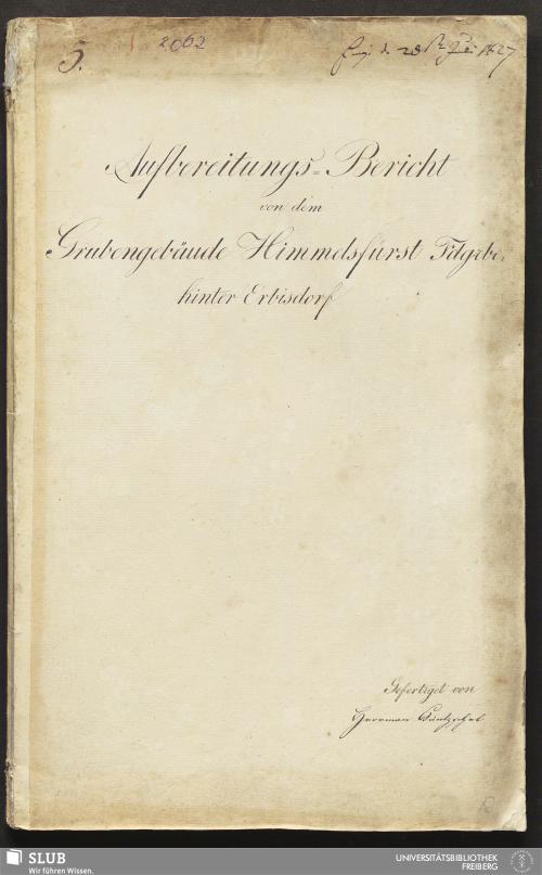 Vorschaubild von Aufbereitungs-Bericht von dem Grubengebäude Himmelsfürst Fdgrbe: hinter Erbisdorf - 18.6714 4.