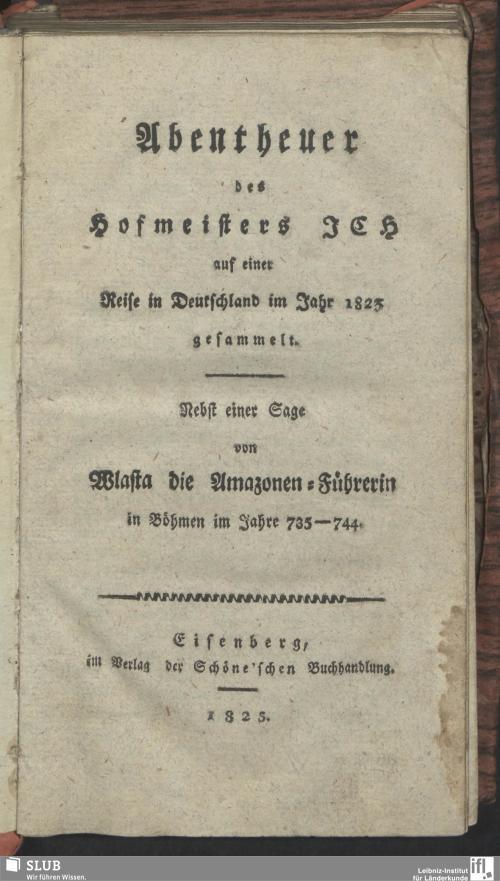 Vorschaubild von Abentheuer des Hofmeisters I C H auf einer Reise in Deutschland im Jahre 1823 gesammelt
