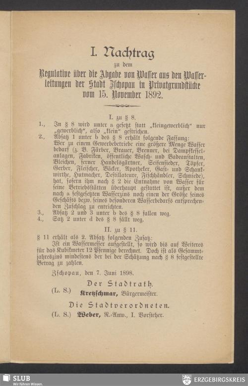Vorschaubild von I. Nachtrag zu dem Regulative über die Abgabe von Wasser aus den Wasserleitungen der Stadt Zschopau in Privatgrundstücke vom 15. November 1892