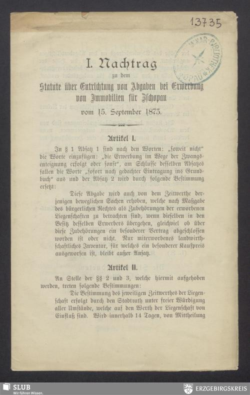 Vorschaubild von I. Nachtrag zu dem Statute über Entrichtung von Abgaben bei Erwerbung von Immobilien für Zschopau vom 15. September 1873
