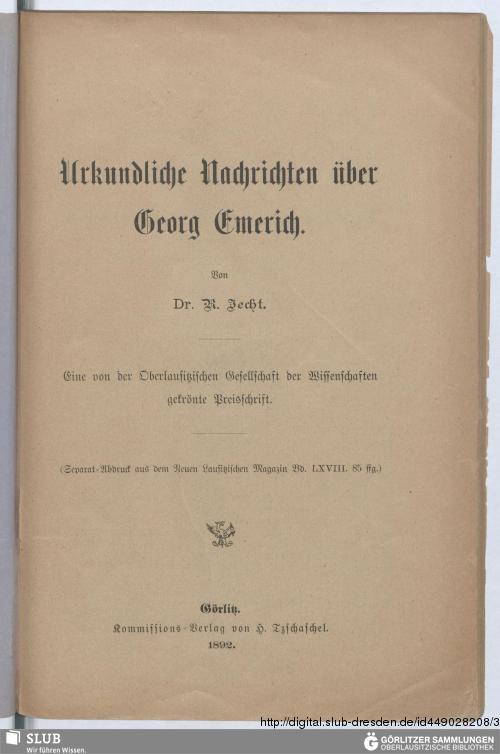 Vorschaubild von Urkundliche Nachrichten über Georg Emerich