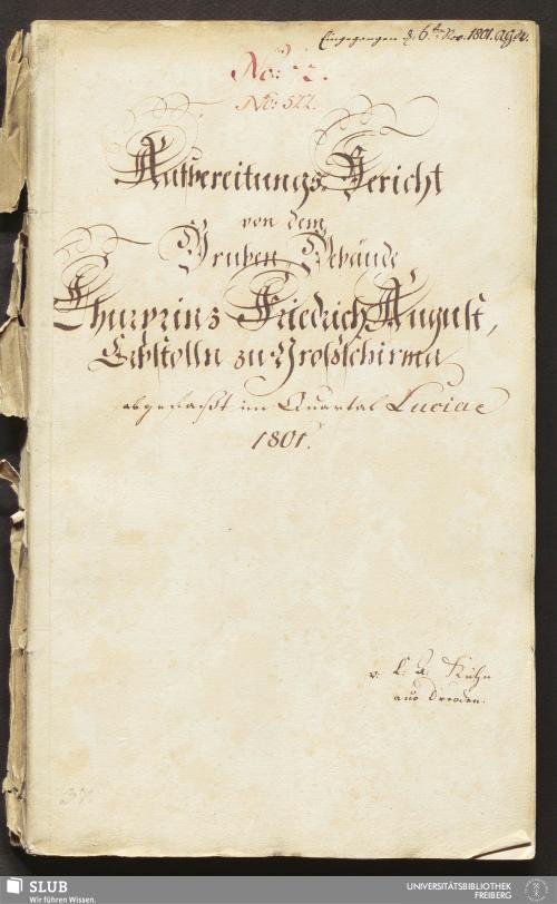 Vorschaubild von Aufbereitungs-Bericht von dem Gruben-Gebäude Churprinz Friedrich August, Erbstolln zu Großschirma - 17.6413 4.