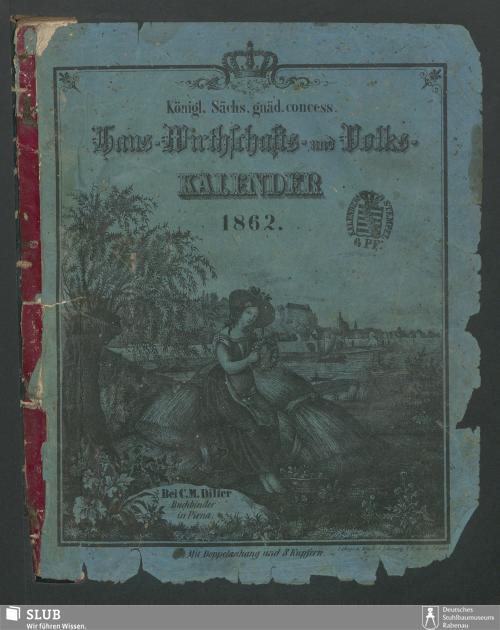 Vorschaubild von [Königl. Sächs. gnäd. concess. Haus-, Wirthschafts- und Volks-Kalender]