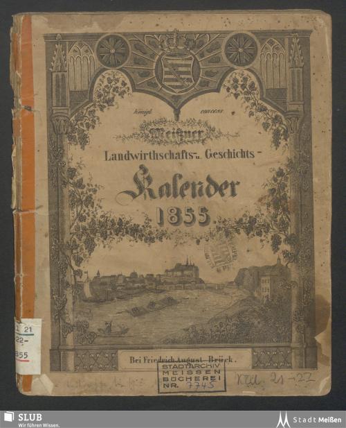 Vorschaubild von [Königl. concess. Meissner Landwirthschafts- u. Geschichts-Kalender]