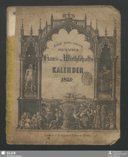 Vorschaubild von [Königl.-Sächs. concess. Pirna'scher Volks- und Wirthschafts-Kalender]