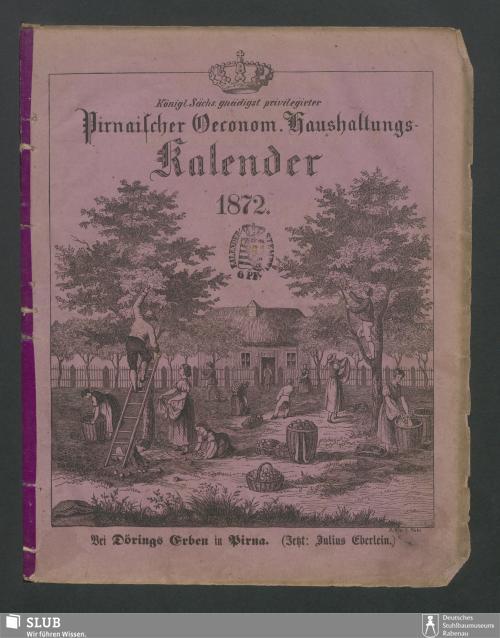 Vorschaubild von [Königl.-Sächs. gnädigst privilegirter Pirnaischer oeconom. Haushaltungs-Kalender]