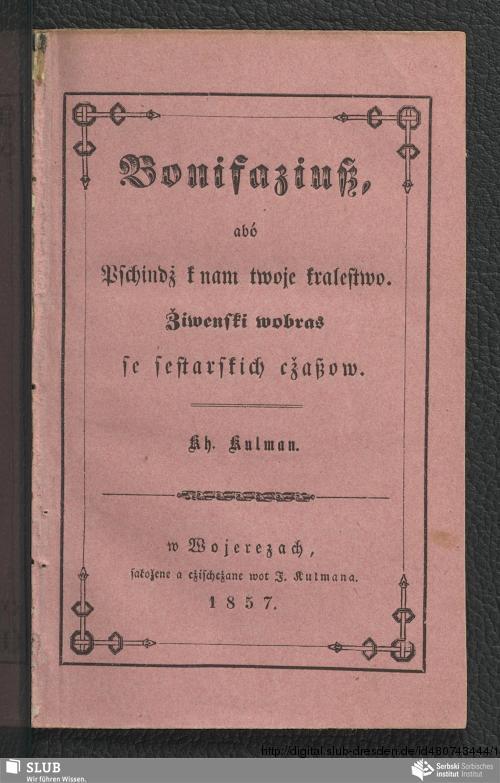 Vorschaubild von Bonifaziuß, abó Pschindż k nam twoje kralestwo