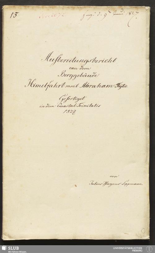 Vorschaubild von Aufbereitungsbericht von dem Berggebäude Himelfahrt sam̄t Abraham Fdgbe - 18.6724 4.
