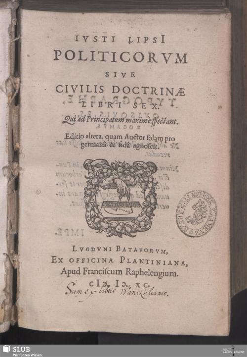 Vorschaubild von Ivsti Lipsi[i] Politicorvm Sive Civilis Doctrinae Libri Sex