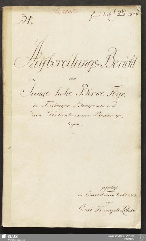Vorschaubild von Aufbereitungs-Bericht von Junge hohe Birke Fdgr. in Freiberger Bergamts und deren Hohenbirkner Revier gelegen - 18.6788 4.