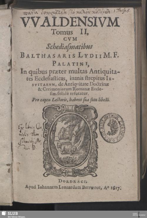 Vorschaubild von VValdensivm Tomus II, Cvm Schediasmatibus Balthasaris Lydii M. F. Palatini