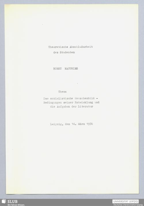 Vorschaubild von Das sozialistische Menschenbild – Bedingungen seiner Entwicklung und die Aufgaben der Literatur