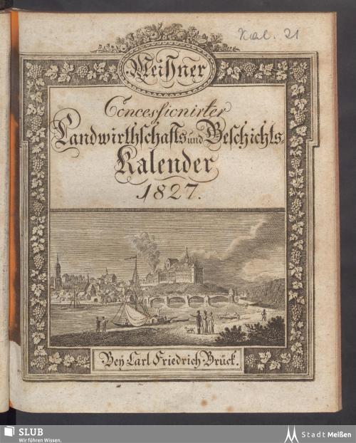 Vorschaubild von [Meißner concessionirter Landwirthschafts- und Geschichts-Kalender]