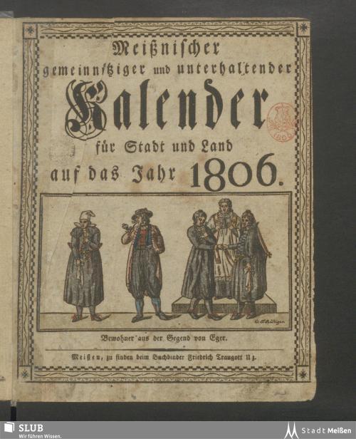 Vorschaubild von [Meißnischer gemeinnütziger und unterhaltender Kalender für Stadt und Land auf das Jahr ...]
