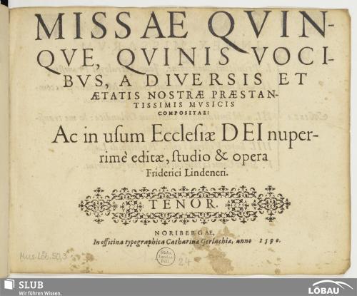 Vorschaubild von Missae Qvinqve Qvinis Vocibvs, A Diversis Et Ætatis Nostræ Præstantissimis Mvsicis Compositæ